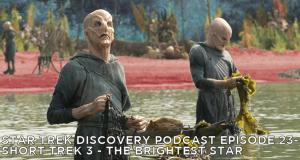 STDP 023 - Short Treks Episode 3 - The Brightest Star