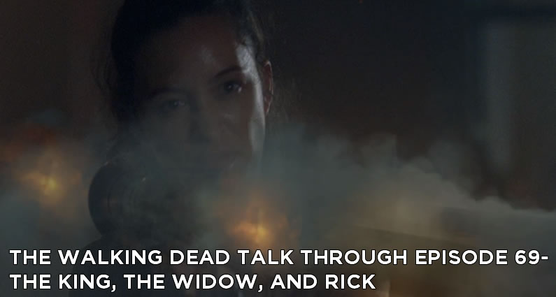 TWDTT 069 - The King, the Widow, and Rick (S8E6)
