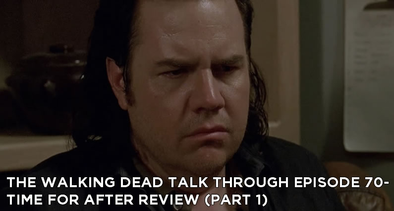 TWDTT 070 - Time For After (S8E7)