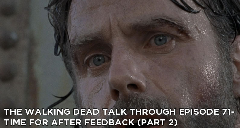 TWDTT 071 - Time For After (S8E7) Feedback