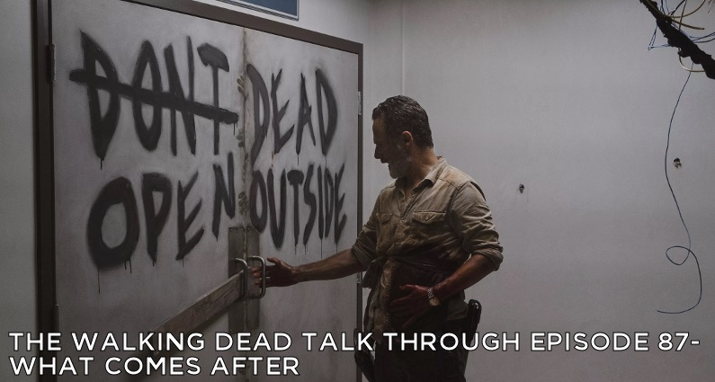 TWDTT 087 – What Comes After (S9E5)
