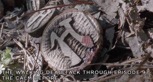 TWDTT 097 - The Calm Before (S9E15)