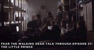FTWDTT 057 - The Little Prince (S5E6)