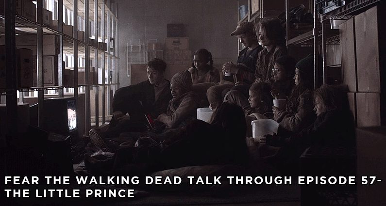 FTWDTT 057 - The Little Prince (S5E6)