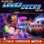 Star Trek Lower Decks Podcast