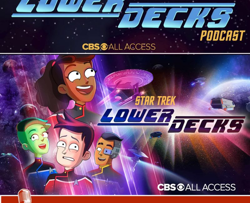 Star Trek Lower Decks Podcast